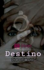 Destino  by AliceDianaTownsend