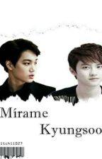 Mírame Kyungsoo ~ KaiSoo by Mitchii027