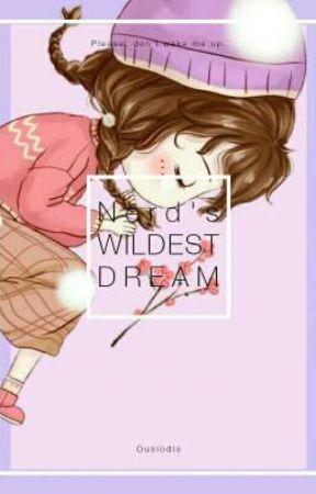 Nerd's Wildest Dream by Ousiodis