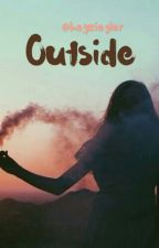 Outside ➰ mfz & jvo  ➰ Abby COMPLETED by heyziegler