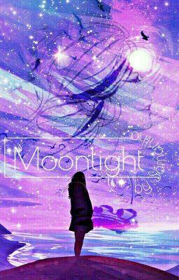 Đọc truyện [Twilight] Moonlight