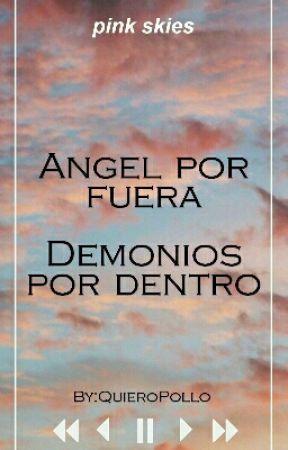 Ángel por fueraDemonios por dentro by QuieroPollo