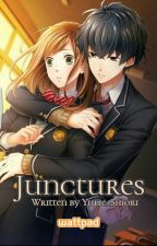 Junctures (Completed) by Yulie_Shiori