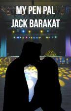 My Pen Pal: Jack Barakat by Y0ungrenegade