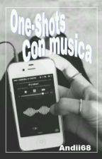 One-Shots con musica -RDG- by Dxblas-Andrabella