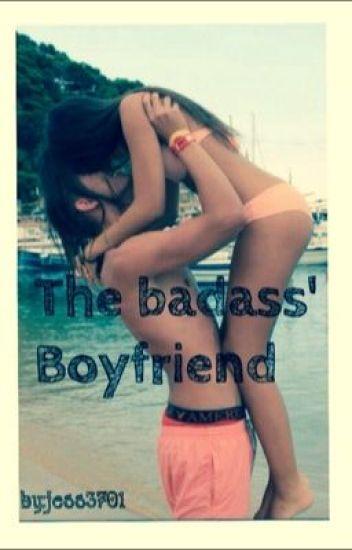The badass' boyfriend