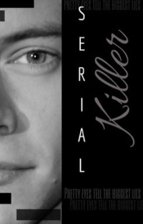 Serial Killer Harry Styles  by lovingxstylesx