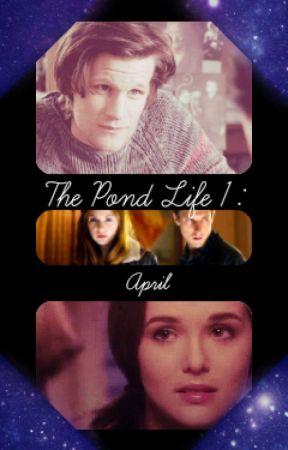 The Pond Life 1: April by maggiemayhem