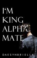 I'm King Alpha Mate by dereycans