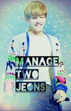 Manage Two Jeons (vkook) by Akiitae96