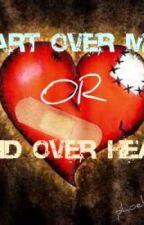 """HEART OVER MIND or MIND OVER HEART"" by phoebekyouRN"