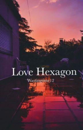 Love hexagon by wastingtime12