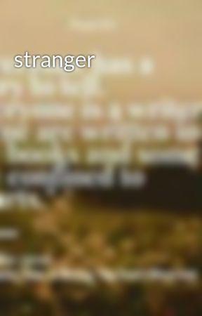 stranger by ShashviMishra