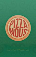 بيتزانوس || PizzaNous by Ayham_asha