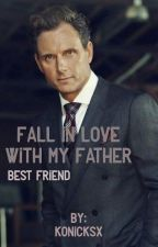 Fall in love with my father's bestfriend  by konicksx