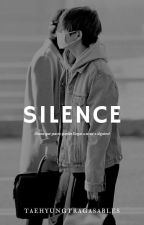 SILENCE  ➾HOPEV by TAEHYUNGTRAGASABLES
