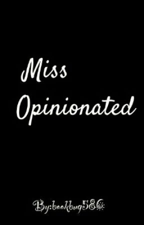 Miss Opinionated  by bookbug586