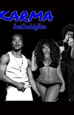 Karma (A Mindless Behavior Story) by SusDaddyRoc