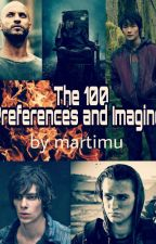 The 100 Preferences And Imagines by martimu
