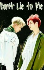 Don't Lie To Me||Markbam by rimark1a