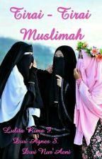 Tirai-Tirai Muslimah by lulitarimaf04
