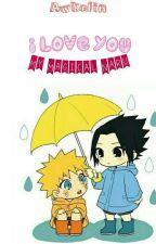 I Love You My Magical Naru by awkelin