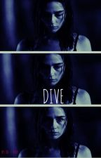 DIVE (THE 100) by xo___kay