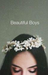 Beautiful Boys by Passion_Alight23