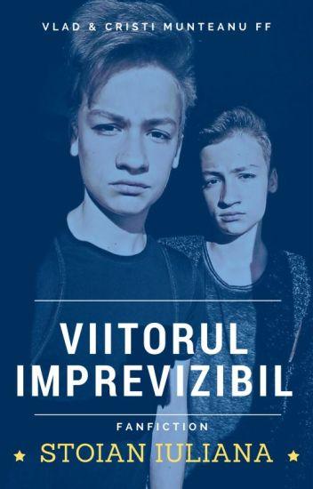 Viitorul imprevizibil (Vlad și Cristian Munteanu) - ÎN CURS DE EDITARE