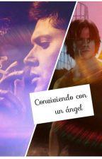 Conviviendo con un ángel by LorEliza-J2
