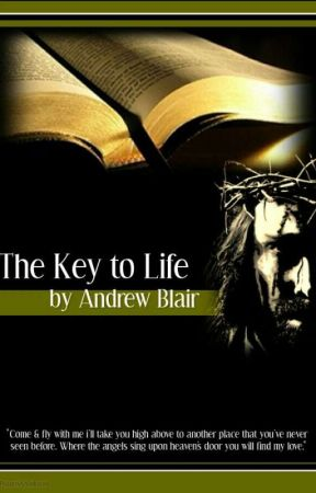 The Key to Life by Andrew Blair  by homehealing