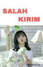 Salah Kirim [ Taehyung x Eunha ] ✔ by MyLoveWinking
