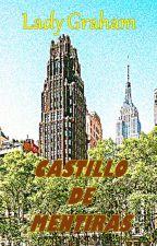 Castillo de Mentiras by QCitlalli