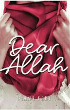 [DSS 1] Dear Allah  by _anadhi