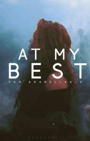 At My Best  by arabellaX_X