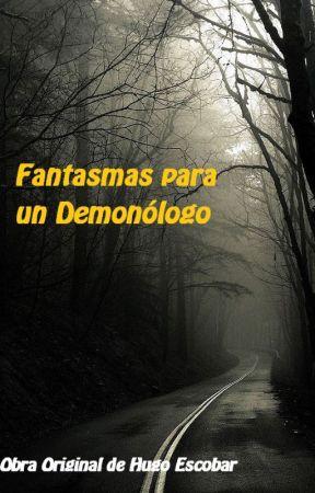 Fantasmas para un Demonólogo by MaxScene17