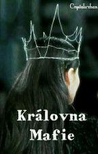 Královna Mafie by Im_Chatie