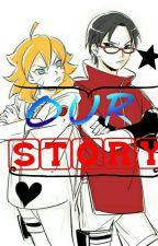 OUR STORY by UchiUzu_Gina