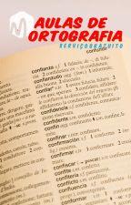 [GUIA] Aulas de Ortografia by EditoraMarotagem