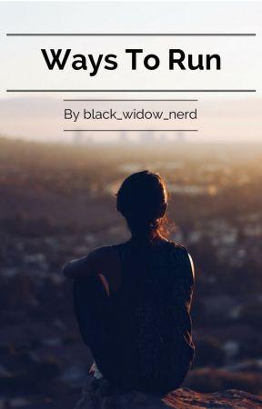 Ways to Run by black_widow_nerd