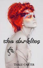 The Darkling(Legolas/The Hobbit) Book 1 ✔️ by ThaleCarter