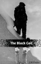 The Black Coil (Wattys2017) by JMFrahn