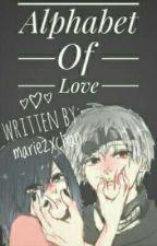 Alphabet Of Love by mariezxchan