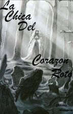 La Chica Del Corazon Roto by PurpleWomanTheKiller