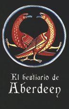 Bestiario de Aberdeen by WattMedieval