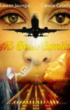 Mi bella Camila |CAMREN| by Belloxza