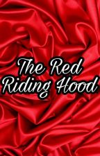The Red Riding Hood (Done) by arapyonzz_