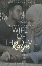Wife Of The Devil Raya! by nanaobell
