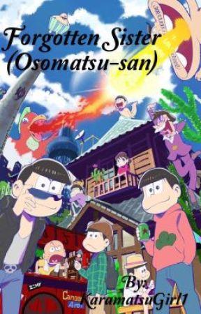 Forgotten Sister (Osomatsu-san) by KaramatsuGirl1