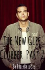 The New Glee Clubber Part 2 by RyleyBridges